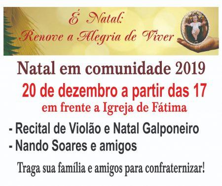 Paróquia Nossa Senhora de Fátima promove Natal em comunidade 2019