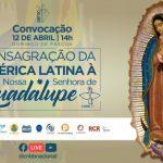 Consagração da América Latina à Nossa Senhora de Guadalupi