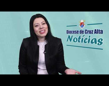 Diocese de Cruz Alta em Notícias 14/08/2020