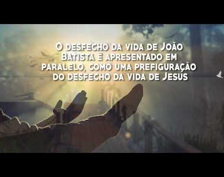 Deus nos fala - Martírio de São João Batista. Memória