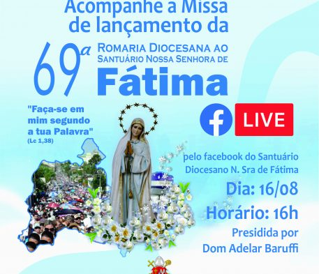 Missa marca lançamento oficial da 69ª Romaria de Fátima