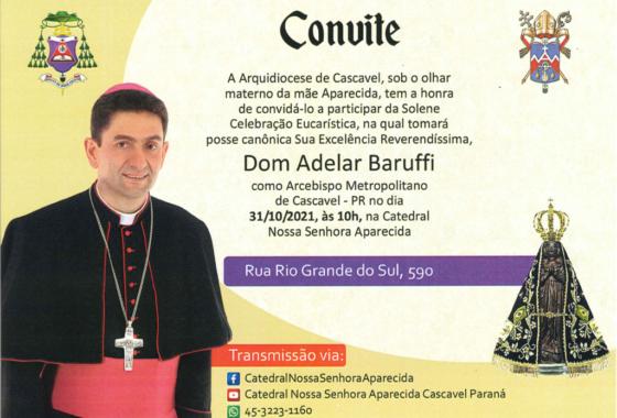 Posse de Dom Adelar Baruffi como Arcebispo Metropolitano de Cascavel